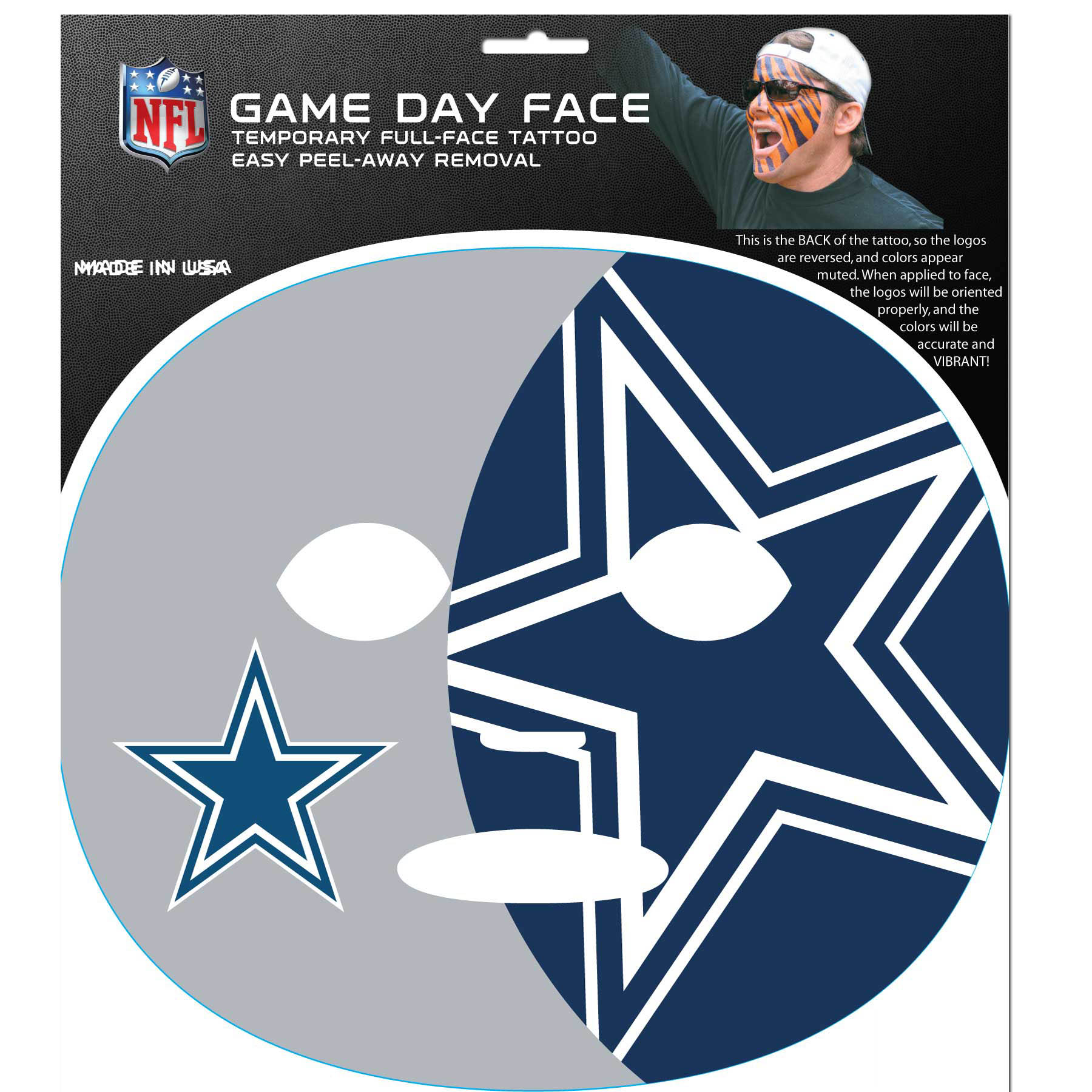 Dallas Cowboys Set of 4 Game Day Faces - No better way to show your team pride than by painting your face. Siskiyou's Game Day Face Temporary Tattoo isn't your typical face paint. It is a water based application that doesn't smudge, smear or sweat off while you're wearing it and easily peels off after you're done celebrating your team's big Win! The temporary tattoo is large enough to trim down to fit your face. Our Game Day Face Temporary Tattoo's are fun for fans of all ages. You may have seen our product before, these are the same Temporary Face Tattoos as pitched on ABC's Shark Tank.
