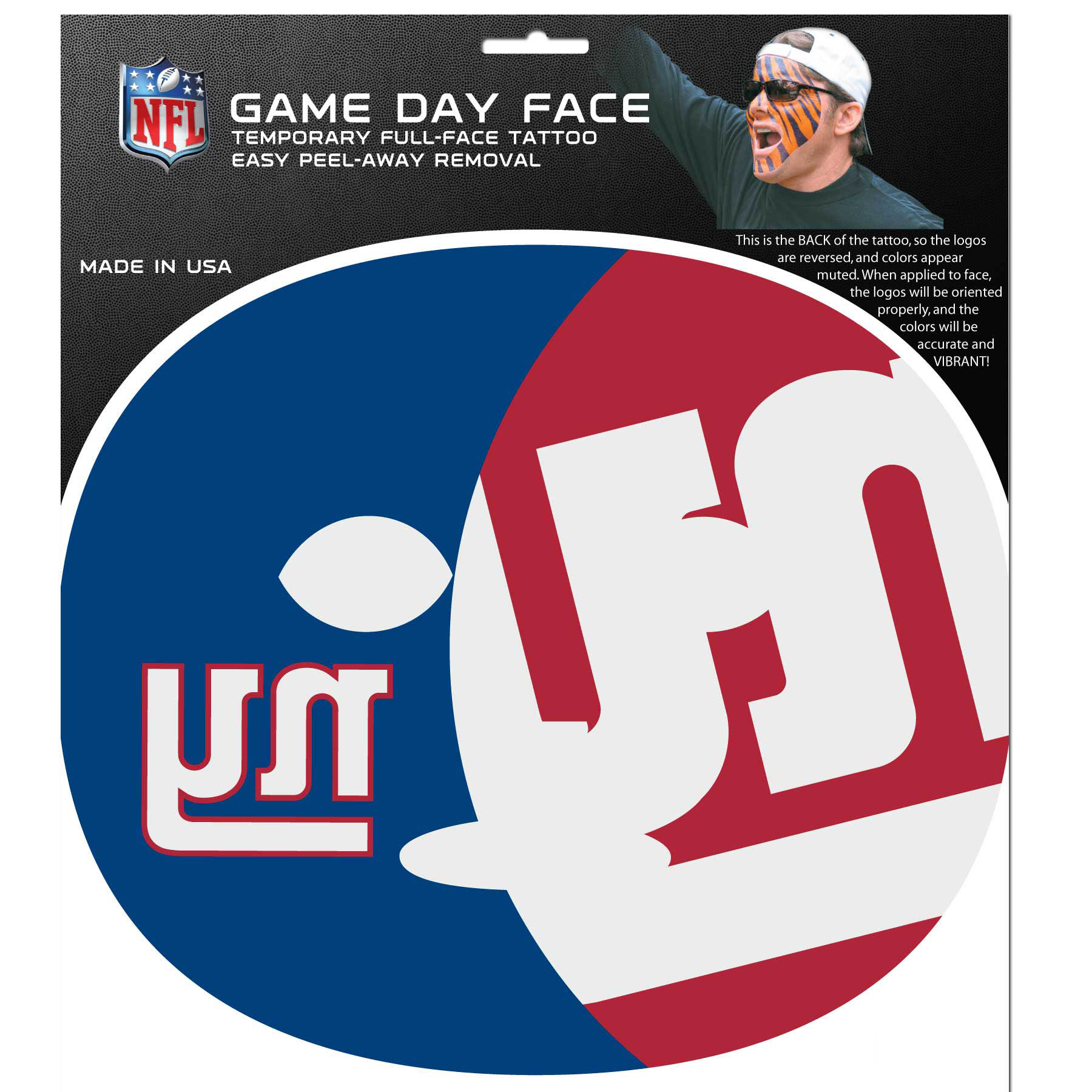 New York Giants Set of 4 Game Day Faces - No better way to show your team pride than by painting your face. Siskiyou's Game Day Face Temporary Tattoo isn't your typical face paint. It is a water based application that doesn't smudge, smear or sweat off while you're wearing it and easily peels off after you're done celebrating your team's big Win! The temporary tattoo is large enough to trim down to fit your face. Our Game Day Face Temporary Tattoo's are fun for fans of all ages. You may have seen our product before, these are the same Temporary Face Tattoos as pitched on ABC's Shark Tank.