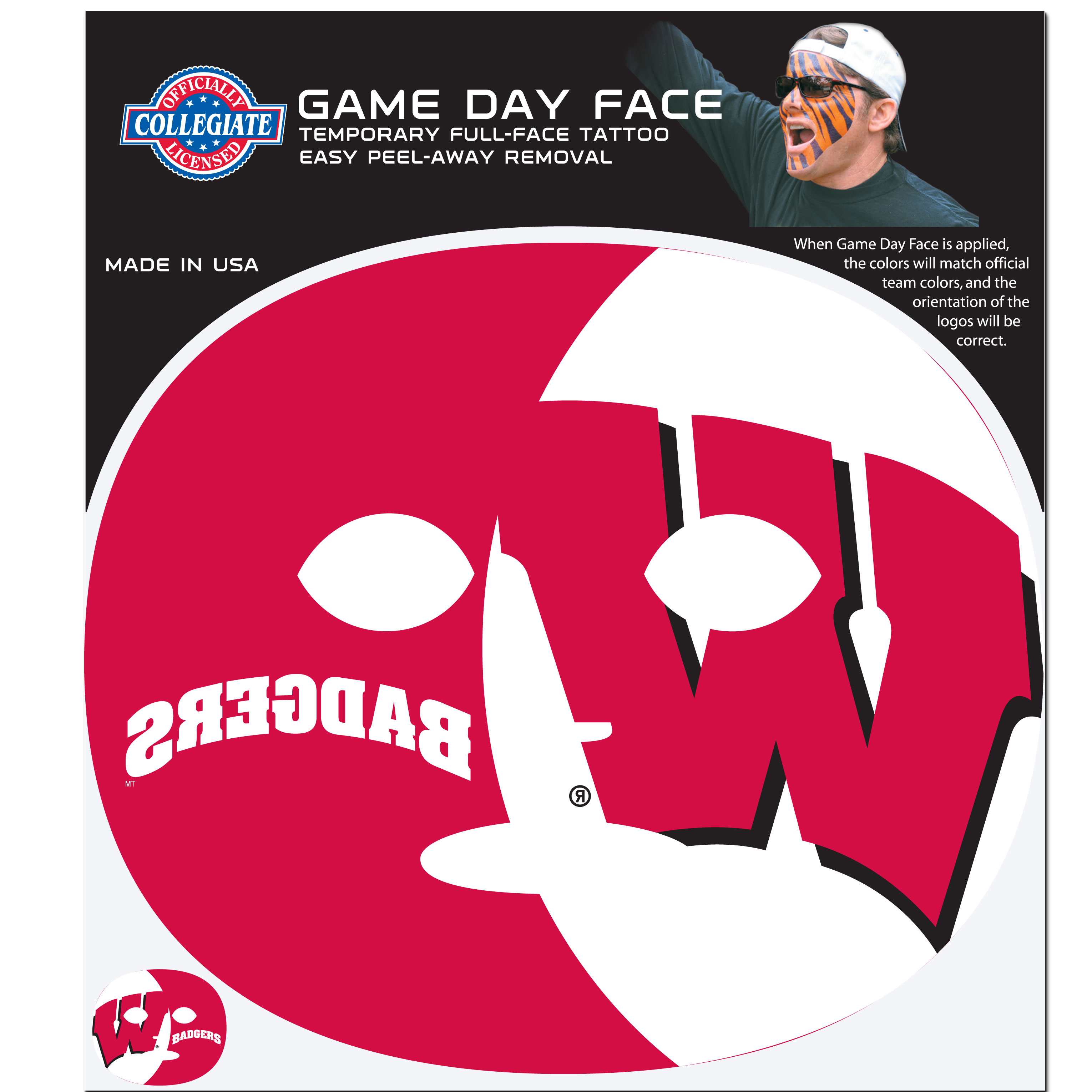 Wisconsin Badgers Game Face Temporary Tattoo - No better way to show your Wisconsin Badgers pride than by painting your face. Siskiyou's Game Day Face Temporary Tattoo isn't your typical face paint. It is a water based application that doesn't smudge, smear or sweat off  while you're wearing it and easily peels off after you're done celebrating your team's big Win! The temporary tattoo is large enough to trim down to fit your face.  Our Game Day Face Temporary Tattoo's are fun for fans of all ages. You may have seen our product before,  these are the same Temporary Face Tattoos as pitched on ABC's Shark Tank.