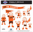 Oklahoma St. Cowboys Large Family Decal Set - Show off your team pride with our Oklahoma St. Cowboys family automotive decals. The set includes 9 individual family themed decals that each feature the team logo. The large characters are a full 6 inches tall! The 11 x 11 inch decal set is made of outdoor rated, repositionable vinyl for durability and easy application. Thank you for shopping with CrazedOutSports.com