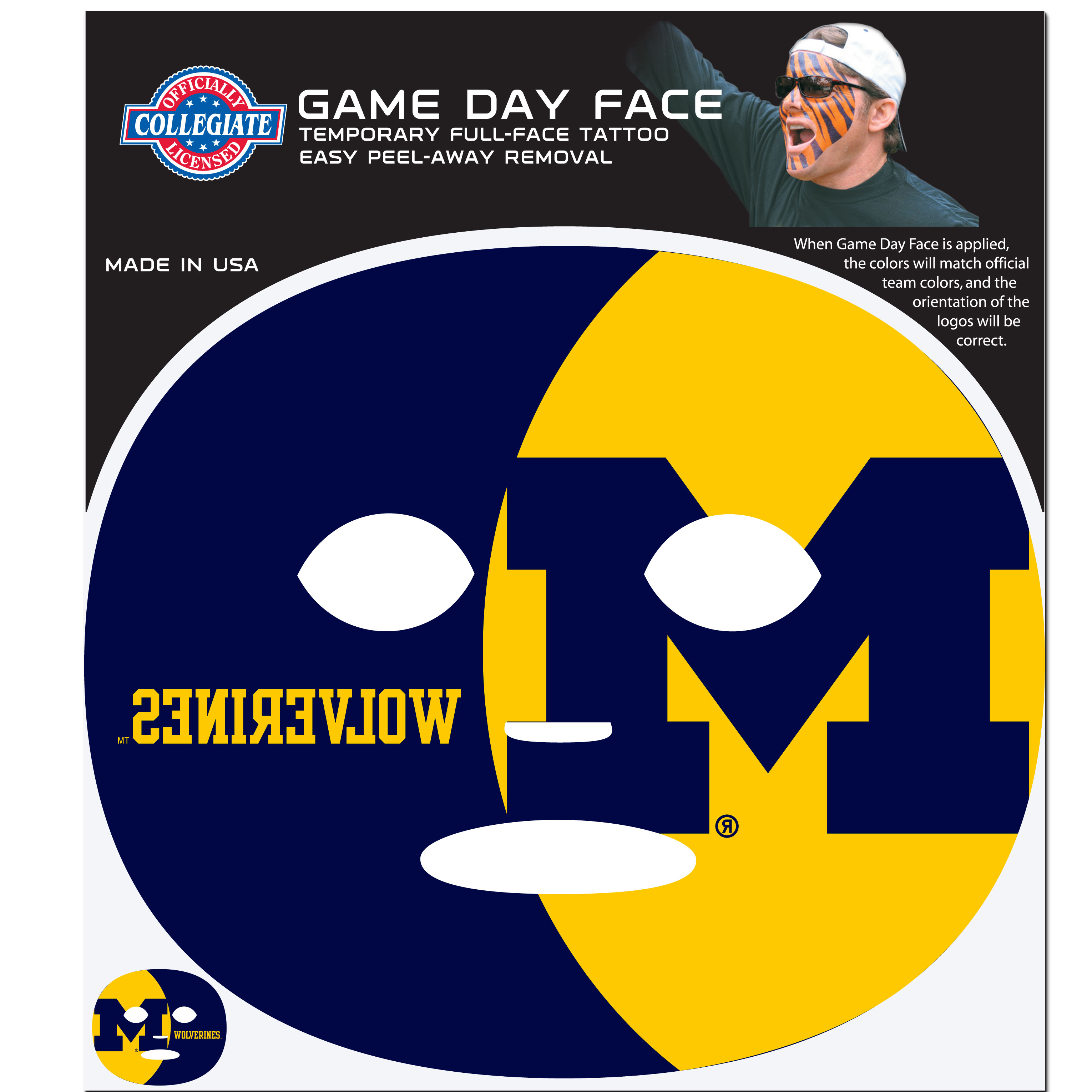 Michigan Wolverines Game Face Temporary Tattoo - No better way to show your Michigan Wolverines pride than by painting your face. Siskiyou's Game Day Face Temporary Tattoo isn't your typical face paint. It is a water based application that doesn't smudge, smear or sweat off  while you're wearing it and easily peels off after you're done celebrating your team's big Win! The temporary tattoo is large enough to trim down to fit your face.  Our Game Day Face Temporary Tattoo's are fun for fans of all ages. You may have seen our product before,  these are the same Temporary Face Tattoos as pitched on ABC's Shark Tank.