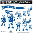 Indianapolis Colts Large Family Decal Set - Show off your Indianapolis Colts pride with our Indianapolis Colts family automotive decals. Each Indianapolis Colts Large Family Decal Set includes 9 individual family themed decals that each feature the Indianapolis Colts logo. The large characters are a full 6 inches tall! The 11 x 11 inch Indianapolis Colts Large Family Decal Set is made of outdoor rated, repositionable vinyl for durability and easy application. Officially licensed NFL product Licensee: Siskiyou Buckle Thank you for visiting CrazedOutSports.com