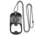 New Orleans Saints Bottle Opener Tag Necklace - Our New Orleans Saints bottle opener tag necklace has a brushed metal finish and inlaid team logo. The pendant has bottle opener feature and comes on a 20 inch ball chain making the perfect game day accessory! Officially licensed NFL product Licensee: Siskiyou Buckle .com