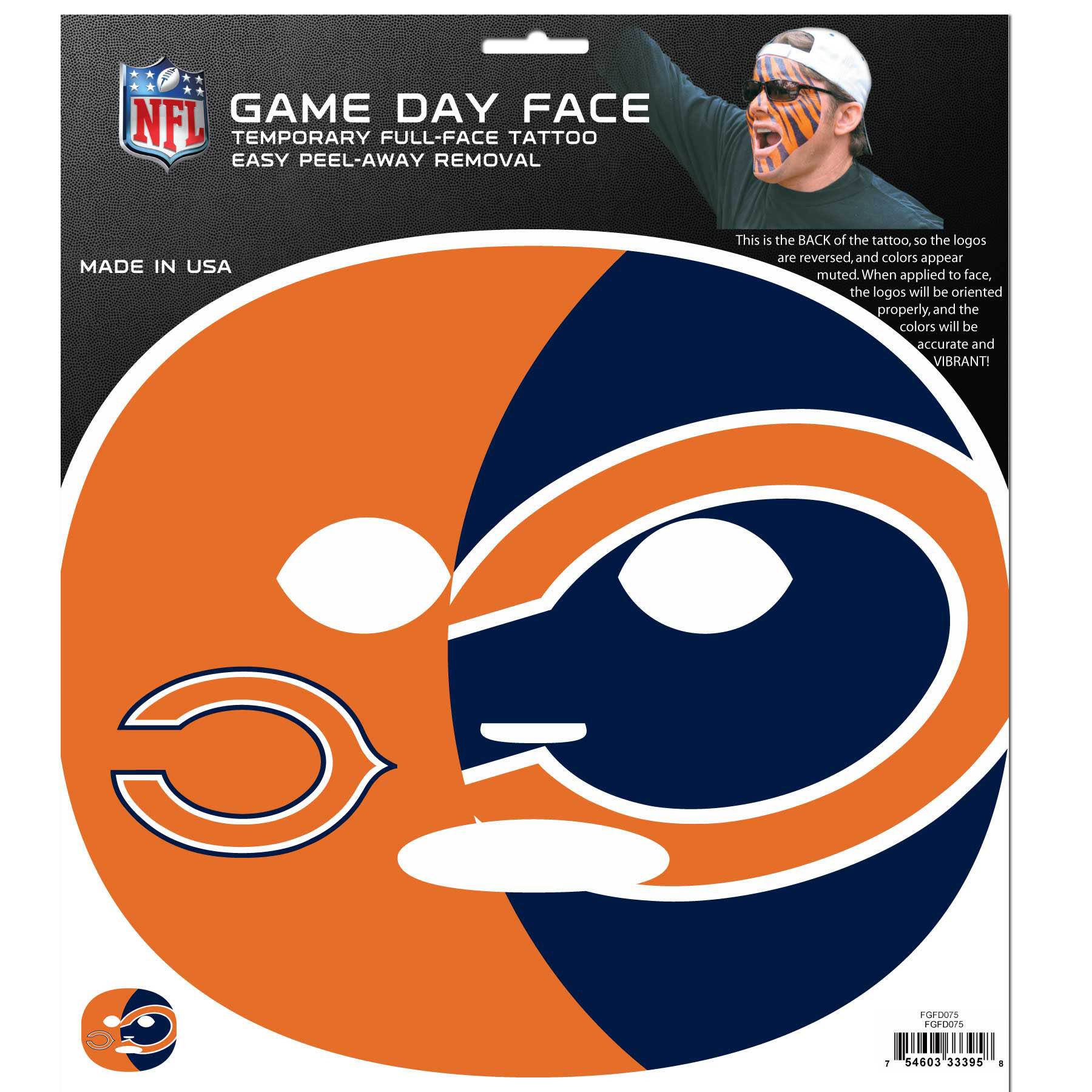 Chicago Bears Set of 4 Game Day Faces - No better way to show your team pride than by painting your face. Siskiyou's Game Day Face Temporary Tattoo isn't your typical face paint. It is a water based application that doesn't smudge, smear or sweat off while you're wearing it and easily peels off after you're done celebrating your team's big Win! The temporary tattoo is large enough to trim down to fit your face. Our Game Day Face Temporary Tattoo's are fun for fans of all ages. You may have seen our product before, these are the same Temporary Face Tattoos as pitched on ABC's Shark Tank.