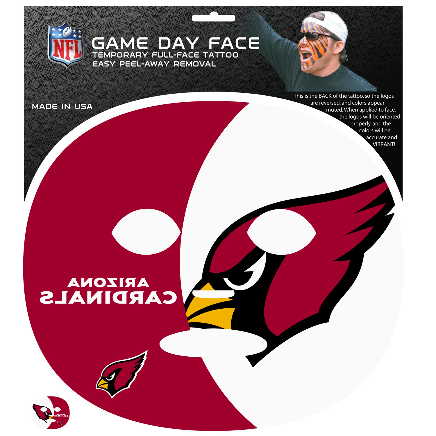 Arizona Cardinals Game Face Temporary Tattoo - No better way to show your Arizona Cardinals pride than by painting your face. Siskiyou's Game Day Face Temporary Tattoo isn't your typical face paint. It is a water based application that doesn't smudge, smear or sweat off  while you're wearing it and easily peels off after you're done celebrating your team's big Win! The temporary tattoo is large enough to trim down to fit your face.  Our Game Day Face Temporary Tattoo's are fun for fans of all ages. You may have seen our product before,  these are the same Temporary Face Tattoos as pitched on ABC's Shark Tank.