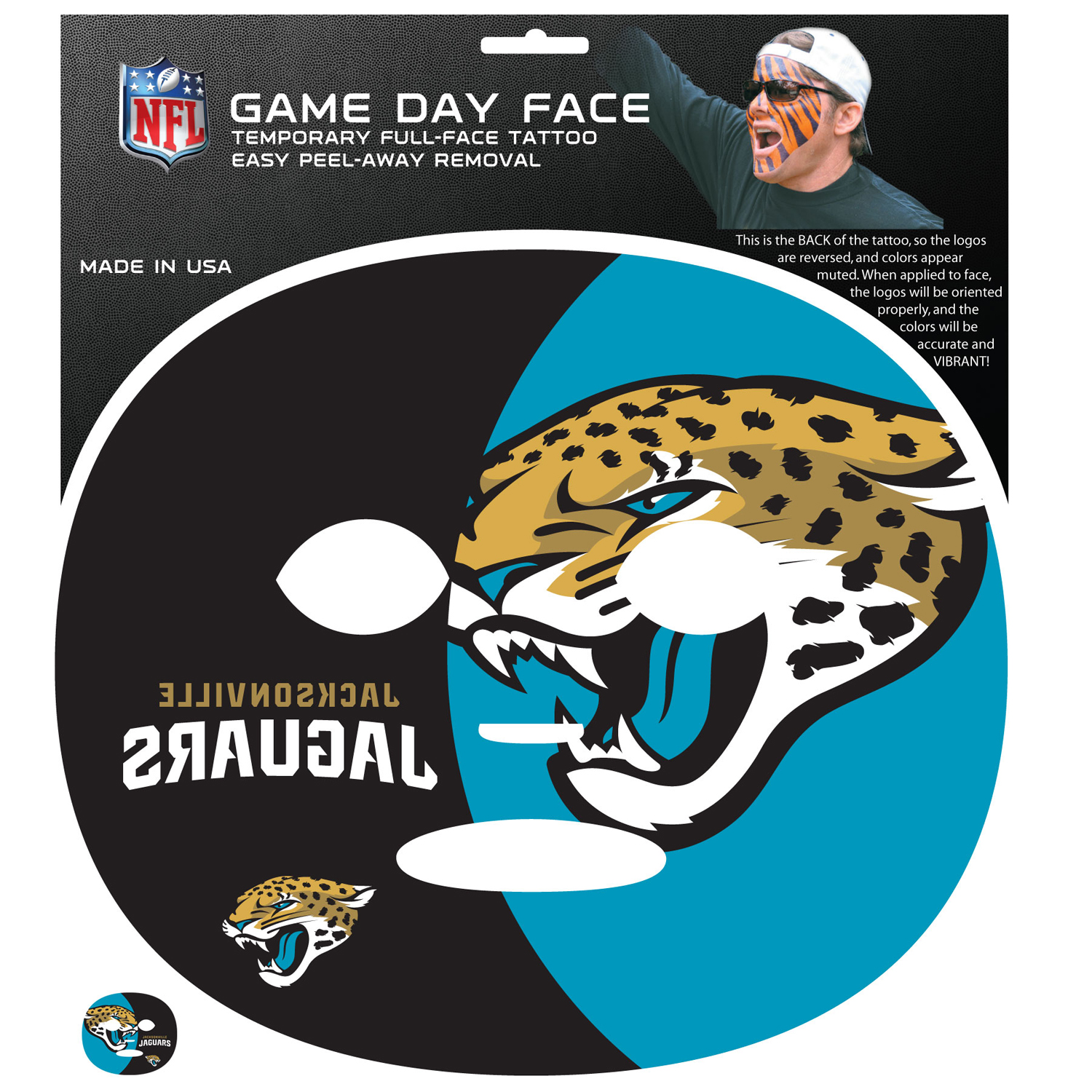 Jacksonville Jaguars Game Face Temporary Tattoo - No better way to show your Jacksonville Jaguars pride than by painting your face. Siskiyou's Game Day Face Temporary Tattoo isn't your typical face paint. It is a water based application that doesn't smudge, smear or sweat off  while you're wearing it and easily peels off after you're done celebrating your team's big Win! The temporary tattoo is large enough to trim down to fit your face.  Our Game Day Face Temporary Tattoo's are fun for fans of all ages. You may have seen our product before,  these are the same Temporary Face Tattoos as pitched on ABC's Shark Tank.