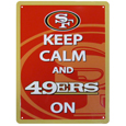 San Francisco 49ers Keep Calm Sign - One of the most enduring motivational signs of all time is now available with your beloved San Francisco 49ers logo. The 9 inch by 12 inch sign is a must have for any fan cave!