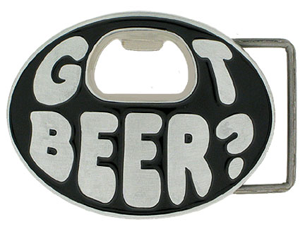 Belt Buckle - Got Beer? Oval  - Our finely sculpted and hand painted belt buckle not only looks great, it's handy at any party. The center of the buckle is actually a bottle opener! Got beer anyone?