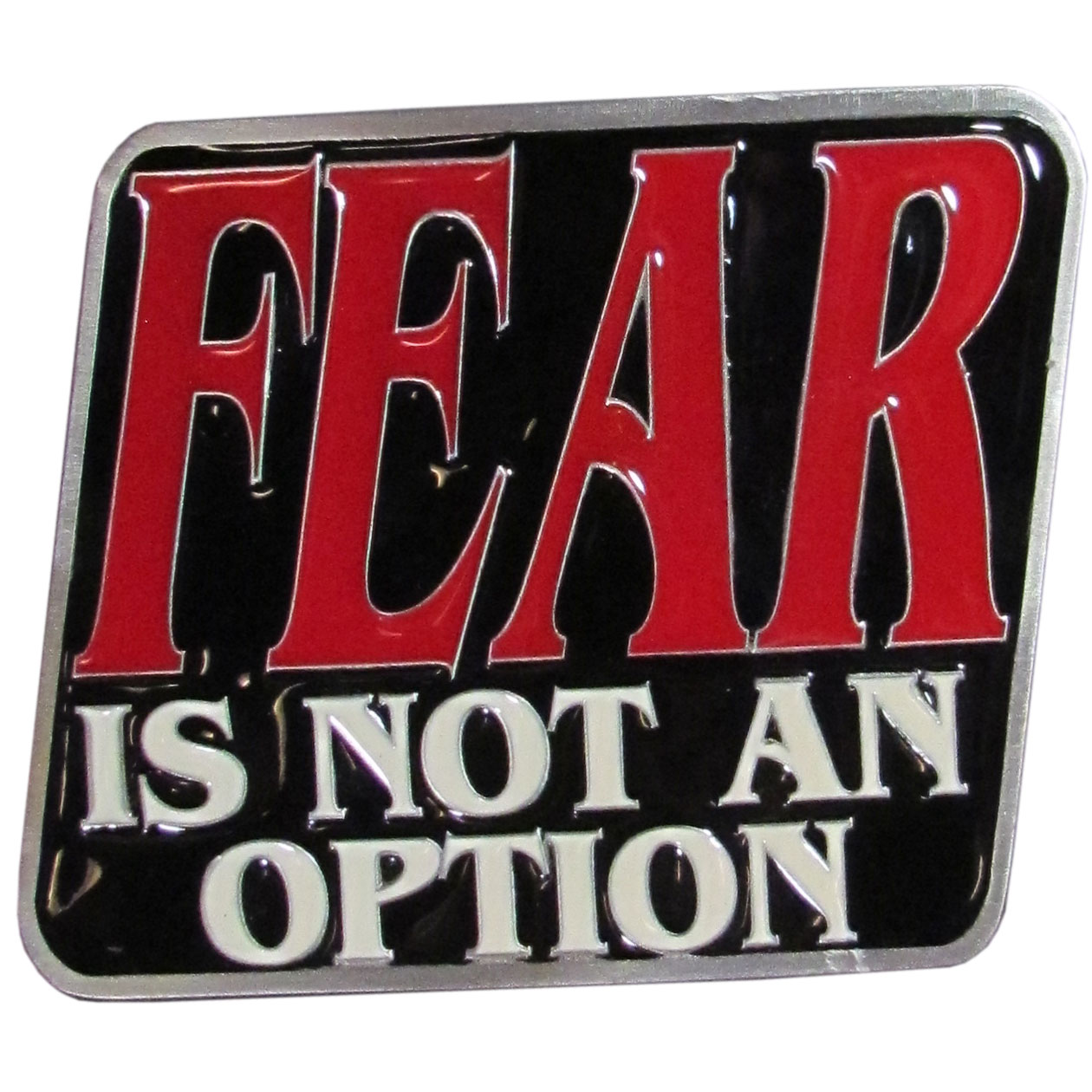"Fear is Not an Option Hitch Cover - ""Our durable hitch covers are a great way to off your individual style. The hitch fits a 2"""" hitch receiver."""